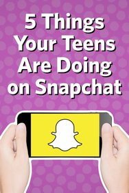 What Teens Are Doing on Snapchat