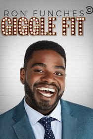 Ron Funches: Giggle Fit