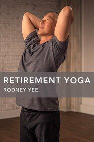 Retirement Yoga With Rodney Yee