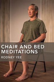 Chair-Bed Meditations With Rodney Yee