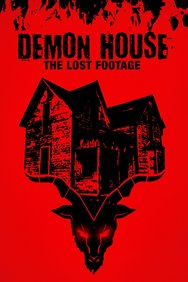 Demon House: The Lost Footage