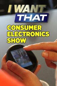 I Want That: Consumer Electronics Show