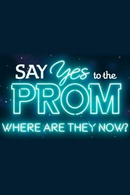 Say Yes to the Prom: Where Are They Now?