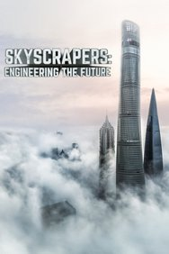 Skyscrapers: Engineering the Future