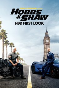 Fast & Furious Presents: Hobbs & Shaw: HBO First Look