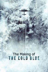 The Making of: The Cold Blue