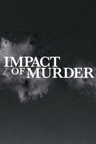 Impact of Murder
