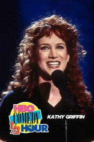 HBO Comedy Half Hour: Kathy Griffin