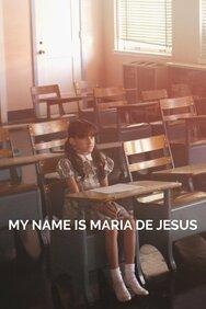 My Name Is Maria de Jesus