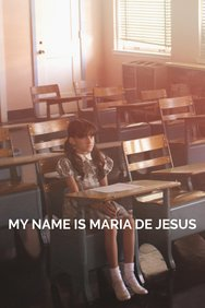 My Name Is Maria de Jesus