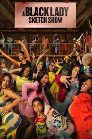 A Black Lady Sketch Show