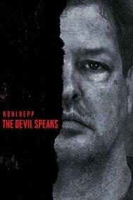 Kohlhepp: The Devil Speaks