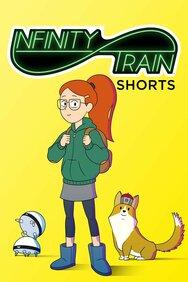 Infinity Train: Shorts