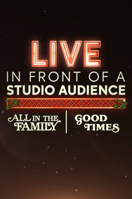 Live in Front of a Studio Audience: All in the Family and Good Times