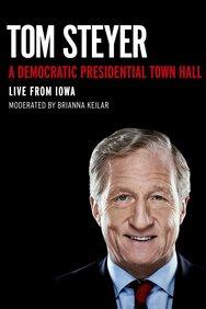 Tom Steyer: A Presidential Town Hall