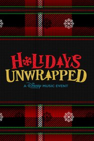 Holidays Unwrapped: A Disney Channel Music Event