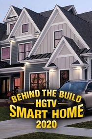 Behind the Build: HGTV Smart Home 2020