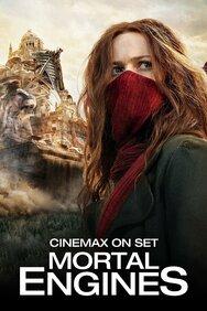 Cinemax on Set: Mortal Engines