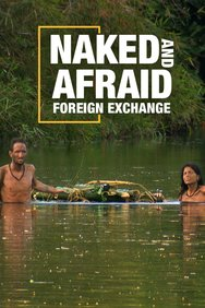 Naked and Afraid: Foreign Exchange