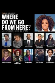 OWN Spotlight: Where Do We Go From Here?