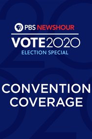 PBS NewsHour Convention Coverage