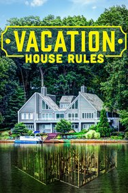 Vacation House Rules