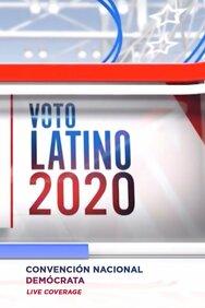 Voto Latino 2020: Convención Nacional Demócrata live coverage