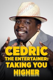 Cedric the Entertainer: Taking You Higher