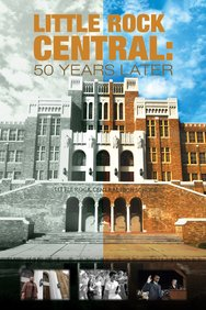 Little Rock Central: 50 Years Later