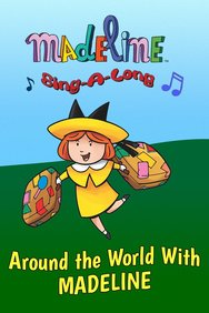 Madeline Sing Along: Around the World With Madeline