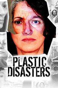 Plastic Disasters