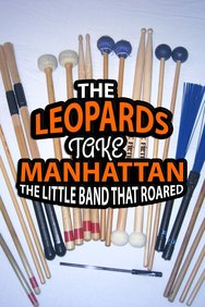 The Leopards Take Manhattan: The Little Band That Roared