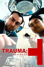 Trauma: Life in the ER