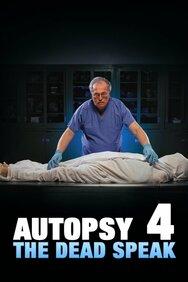 Autopsy 4: The Dead Speak