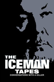 Iceman Tapes: Conversations With a Killer
