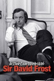 In Their Own Words With Sir David Frost