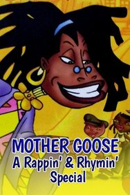 Mother Goose: A Rappin' & Rhymin' Special