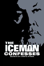 The Iceman Confesses: Secrets of a Mafia Hit Man