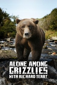 Alone among Grizzlies with Richard Terry