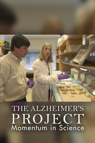 The Alzheimer's Project: Momentum in Science