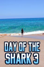 Day of the Shark 3