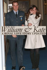 William & Kate: A Royal Love Story Updated