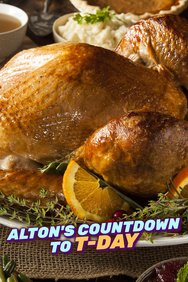 Alton's Countdown to T-Day